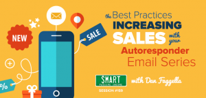 SPI 159: The Best Practices for Increasing Sales With Your Autoresponder Email Series