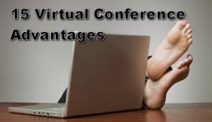 15 Virtual Conference Advantages