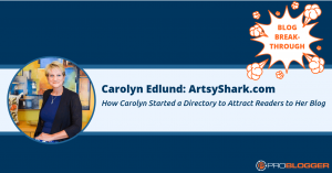 262: How Carolyn Started a Directory to Attract Readers to Her Blog