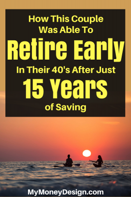 How This Couple Was Able to Retire Early After Just 15 Years of Saving