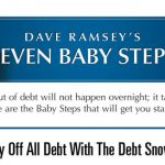 Dave Ramsey's 7 Baby Steps: Step 2 –  Pay Off All Debt Using The Debt Snowball