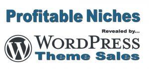 Profitable Niche Markets as Revealed by WordPress Theme Sales