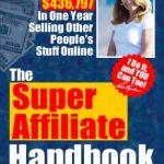 Super Affiliate Handbook Updated for 2019