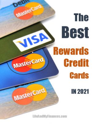 The Best Rewards Credit Cards in 2021