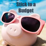 10 Ways to Actually Stick to a Budget