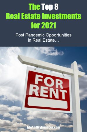 Top 8 Real Estate Investments for 2021 – Post-Pandemic Opportunities in Real Estate