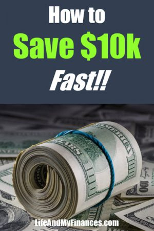 How to Save $10k Fast (In Just 4 Steps!)
