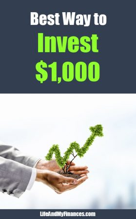 Best Way to Invest $1,000 Dollars (8 Methods to Consider!)